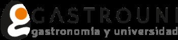 Gastrouni · Gastronomía y Universidad